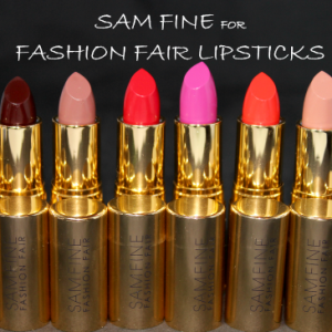Sam Fine for Fashion Fair Lipstick Swatches and Review