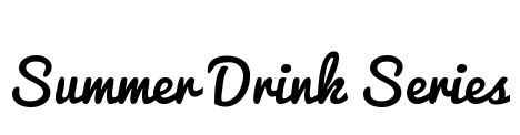 Summer Drink Series Header