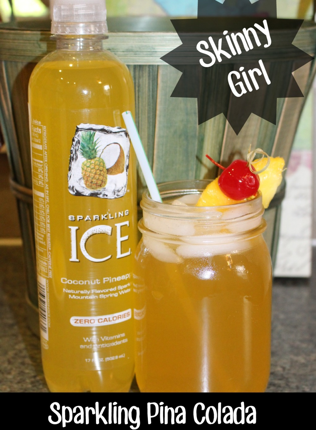 Summer Drink Series: Skinny Girl Sparkling Pina Colada!