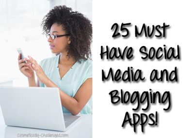 25 Must Have Social Media and Blogging Apps
