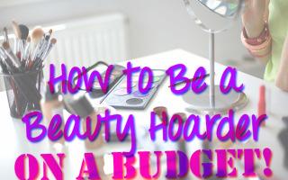 Beauty, Budget Beauty,