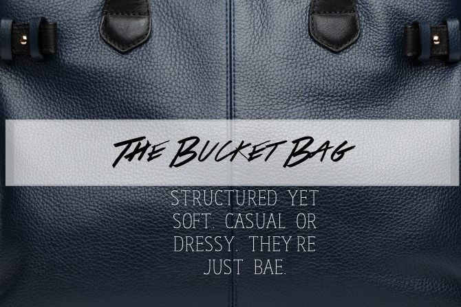 The Bucket Bag is Back!